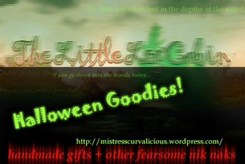 Spooky + Christmas Gifts @ The Little Log Cabin!
